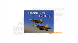 Livre : Chasseurs Furtifs F-22 & F-35