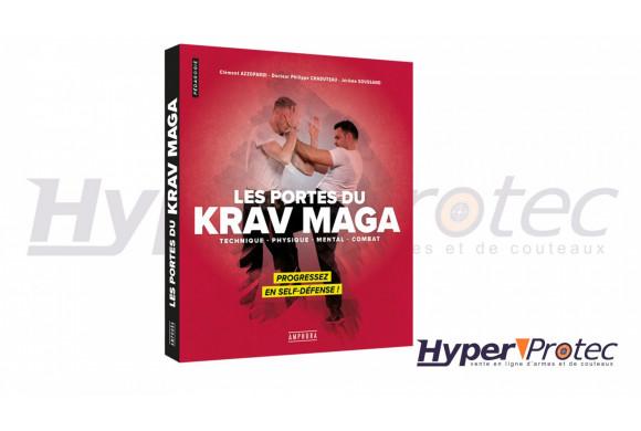 Les portes du Krav Maga: Progressez en Self Défense