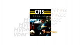 Livre - CRS Au service de la nation