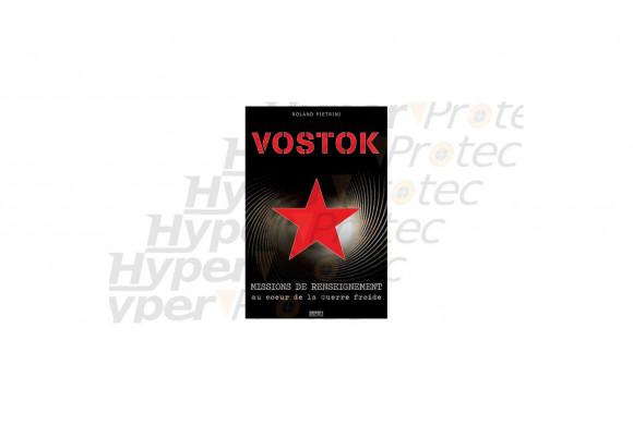Livre Vostok, missions de renseignement au coeur de...