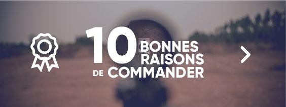 10 bonnes raisons de commander